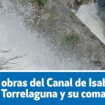 Las obras del Canal de Isabel II en Torrelaguna y su comarca