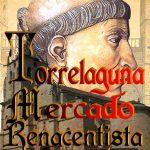 Del 5 al 7 de octubre: Mercado Renacentista