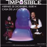 """Teatro en la Casa de la Cultura: """"LA POMPA IMPOSIBLE"""""""
