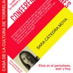 Ciclo Conferencias Jóvenes en la Casa de la Cultura. Sara Cátedra Moya: Ética en el periodismo, ayer y hoy