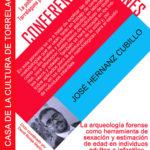 Ciclo Conferencias Jóvenes en la Casa de la Cultura. José Hernanz Cubillo: LA ARQUEOLOGÍA FORENSE COMO HERRAMIENTA DE SEXACIÓN Y ESTIMACIÓN DE EDAD EN INDIVIDUOS ADULTOS E INFANTILES