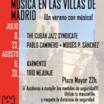 Música en las Villas de Madrid. ¡Un verano con música!