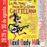 Cerramos un verano cultural con Xexil Body Milk y las mil peores poesías de la lengua castellana