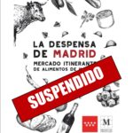 Suspendida La Despensa de Madrid