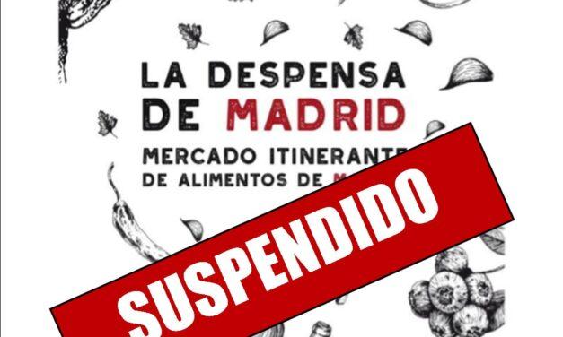 Suspendida La Despensa de Madrid