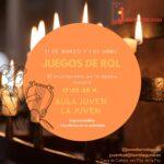 """Juegos de Rol en """"La Juven"""" – 31 de marzo y 1 de abril"""