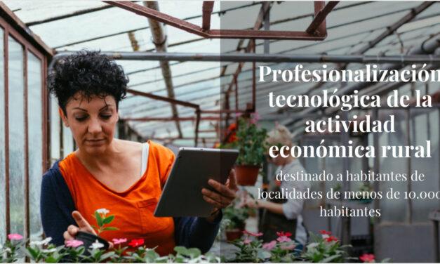Formación gratuita para la profesionalización tecnológica de la actividad económica rural