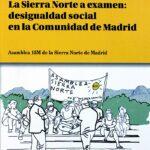"""Presentación del libro """"La Sierra Norte a examen: desigualdad social en la Comunidad de Madrid"""""""