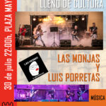 Las Monjas y Luis Porretas en concierto