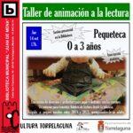 Pequeteca: Animación a la lectura para los más pequeños de la casa – 14 de octubre